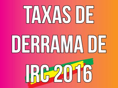 Taxas de Derrama de IRC 2016