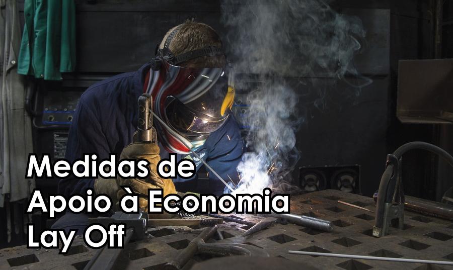 Medidas de Apoio à Economia – Lay Off